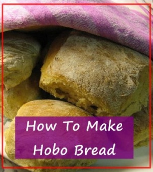 How To Make Hobo Bread