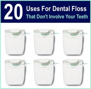 20 Uses For Dental Floss That Don't Involve Your Teeth