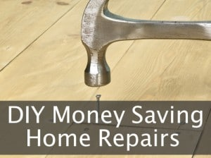 DIY Money Saving Home Repairs