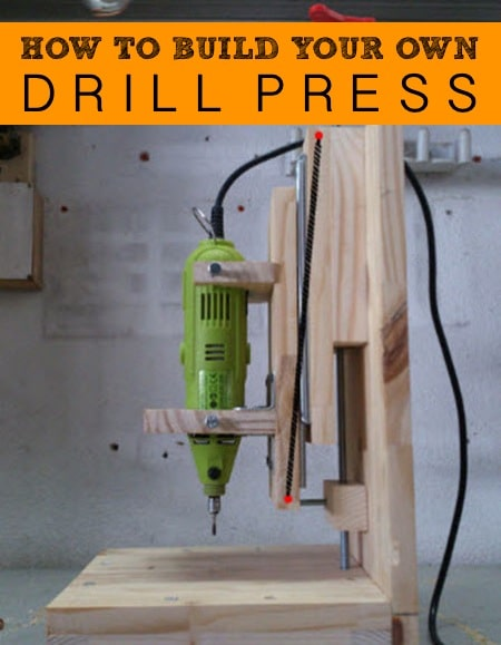 How To Build Your Own Drill Press For $20