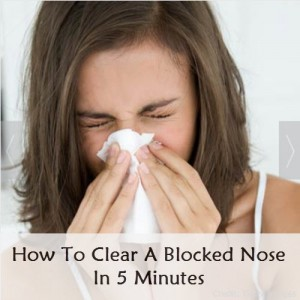 How to Clear A Blocked Nose In 5 Minutes
