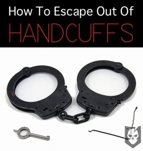How To Escape Out Of Handcuffs