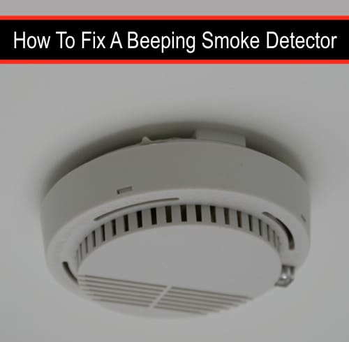 How-To-Fix-A-Beeping-Smoke-Detector
