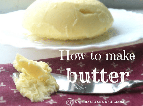 How-To-Make-Homemade-Butter-In-10-Minutes