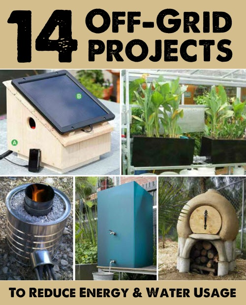 14-Off-Grid-Projects-To-Reduce-Your-Energy-And-Water-Usage