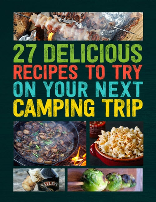 27-Delicious-Recipes-To-Try-On-Your-Next-Camping-Trip