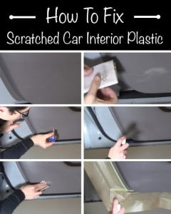How To Fix Scratched Car Interior Plastic