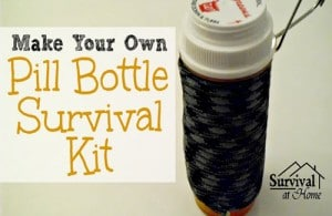 How To Make Your Own Pill Bottle Survival Kit