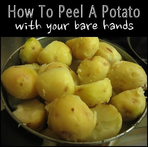 How-To-Peel-A-Potato-With-Your-Bare-Hands