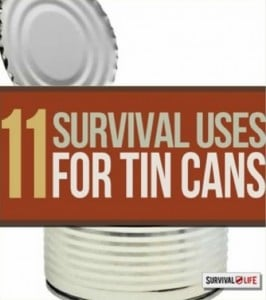 11 Uses For Tin Cans In Survival Situations