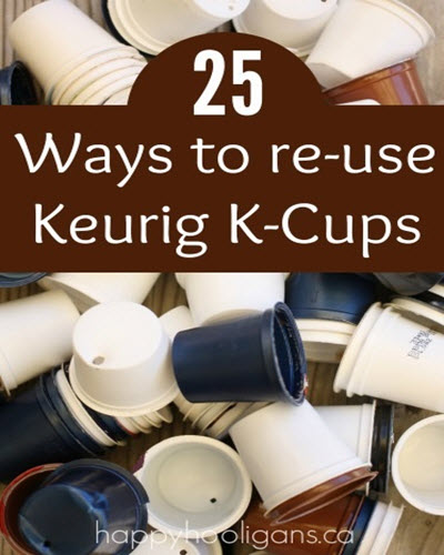25-Ways-To-Re-Use-Your-Keurig-K-Cups