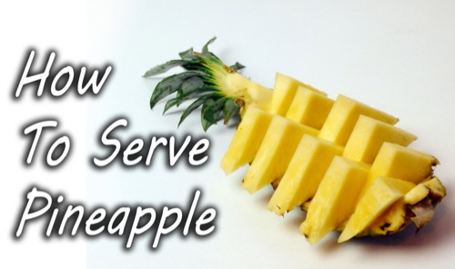 How-To-Serve-A-Pineapple