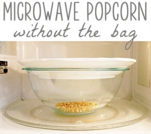 Microwave Popcorn Without The Bag