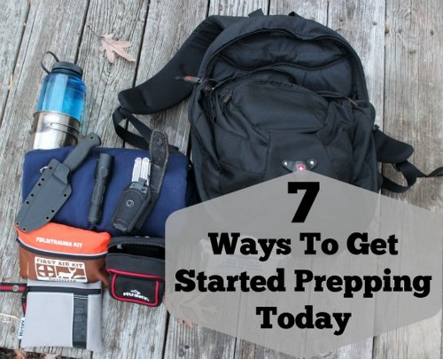 7 Ways To Start Prepping Today