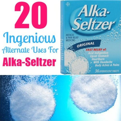 20 Ingenious Alternate Uses For Alka Seltzer
