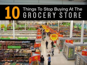 10 Things To Stop Buying At The Grocery Store