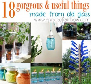 18 Useful Things Made From Old Glass