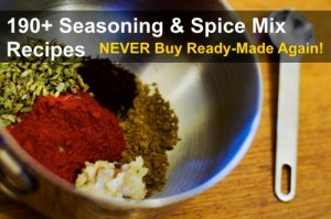 190+ Seasonings And Spice Mix Recipes And Blends