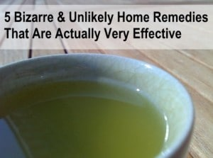 5 Bizarre And Unlikely Home Remedies That Are Actually Very Effective