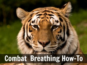 How To: Using Combat Breathing