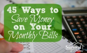 45 Ways To Save Money On Monthly Bills