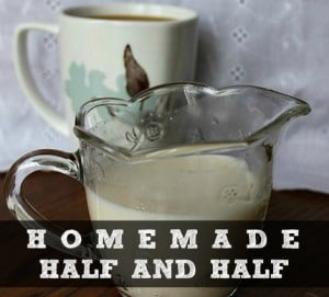How To Make Homemade Half And Half