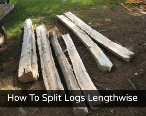 How To Split Logs Lengthwise