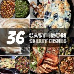 36 Knockout Cast Iron Skillet Recipes