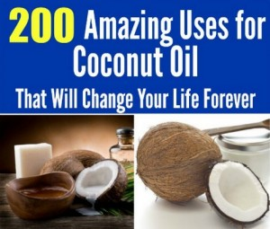 200 Amazing Uses For Coconut Oil That Will Change Your Life Forever