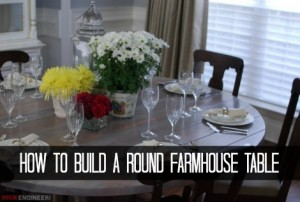 How To Build A Round Farmhouse Table