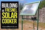 Building A Fresnel Solar Cooker