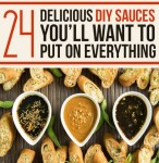 24 Delicious Homemade Sauces For Practically Every Occasion