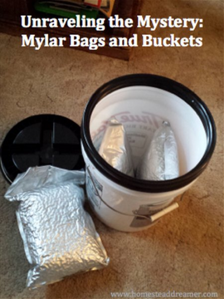 Using Mylar Bags And Buckets For Food Storage Homestead