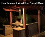 How To Make A Wood Fired Pompeii Oven