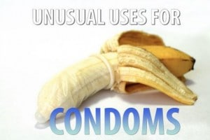 12 Unusual Uses For Condoms