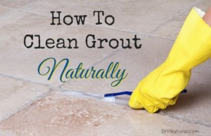 How To Clean Grout Naturally Without Utter Fatigue
