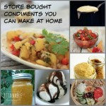 7 Store Bought Condiments You Can Make At Home