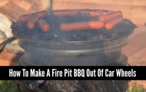How To Make A Fire Pit BBQ Out Of Car Wheels