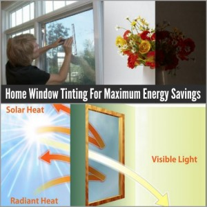 Home Window Tinting For Maximum Energy Savings