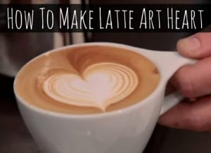 How To Make Latte Art Heart