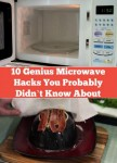 10 Genius Microwave Hacks