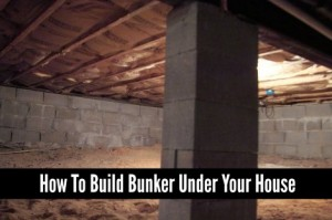 How To Build a Bunker Under Your House