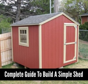 Complete Guide To Build A Simple Shed