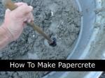 How To Make Papercrete