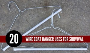 20 Wire Coat Hanger Uses For Survival