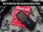 How To Build Your Own Anonymous Burner Phone