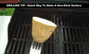 Grilling Tip: Quick Way To Make A Non-Stick Surface