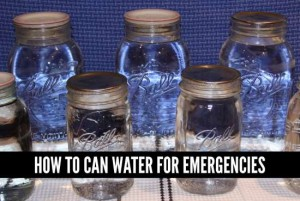 How To Can Water For Emergencies