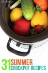 31 Summer Crockpot Recipes
