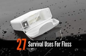 27 Survival Uses For Floss